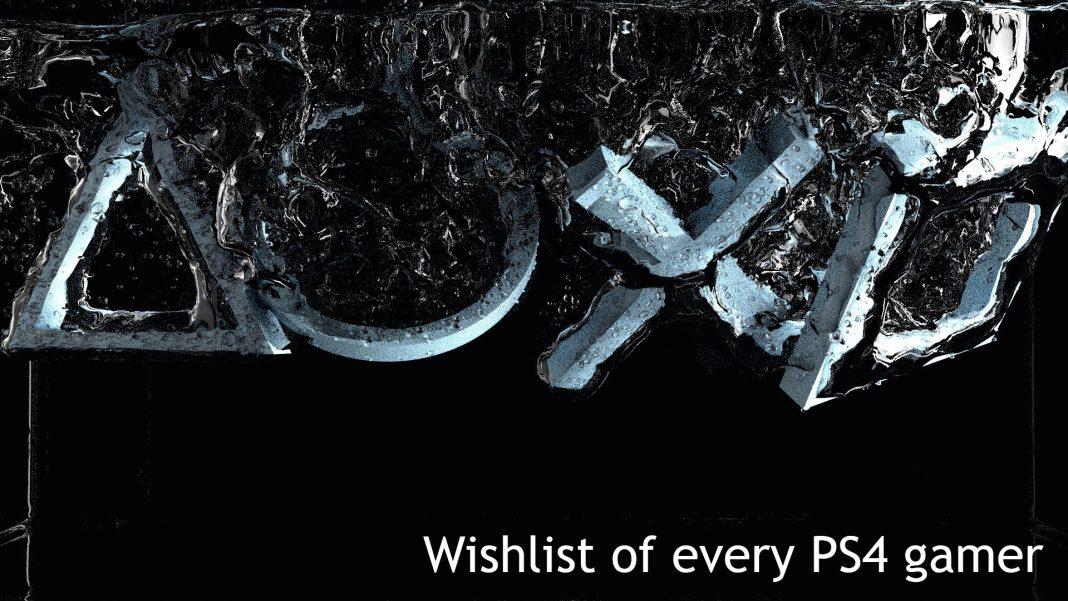 PS4 gamers wishlist