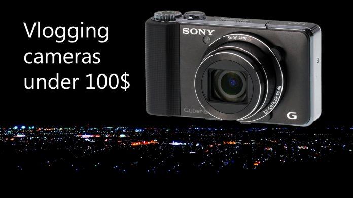 Vlogging cameras under 100$