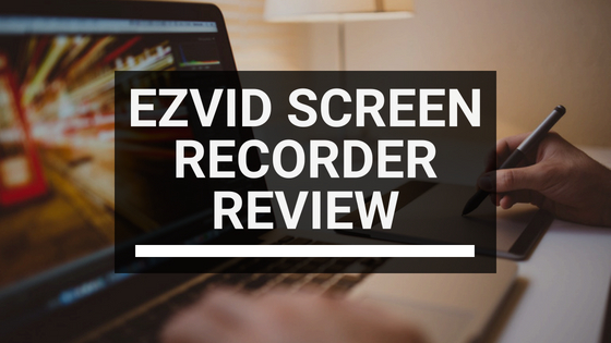 Ezvid review screen recorder featured image