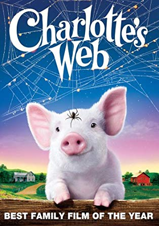 """Charlotte's web poster with words """"the best family film of the year"""""""
